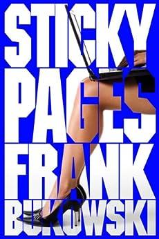 Sticky Pages by [Bukowski, Frank]