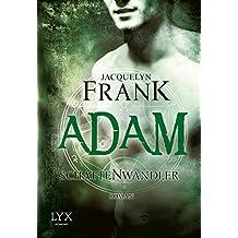 Schattenwandler - Adam (Schattenwandler-Reihe, Band 6)