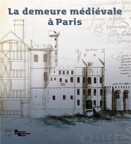 La demeure médiévale à Paris par Etienne Hamon