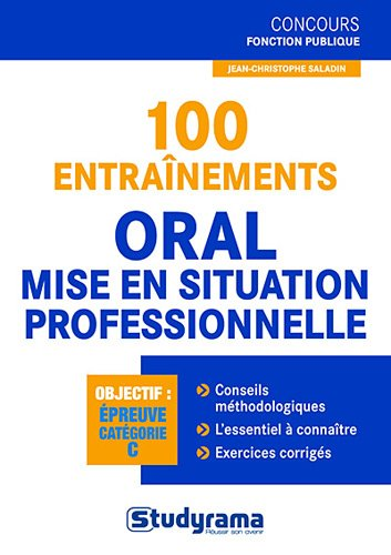 100 entranements  l'preuve orale et mise en situation professionnelle
