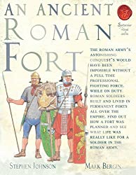 An Ancient Roman Fort (Spectacular Visual Guides) by John Malam (2011-07-01)