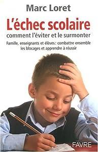 """Afficher """"L'Echec scolaire"""""""