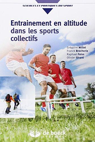 Price comparison product image Entraînement en altitude dans les sports collectifs : Aptitude aérobie et répétition de sprints