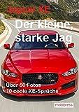 Jaguar XE: Der kleine, starke Jag (Automodelle)