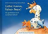 Die besten Geburt Bücher - Liebe Mama, lieber Papa!: Ich gratuliere euch zu Bewertungen