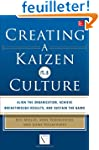 Creating a Kaizen Culture: Align the...