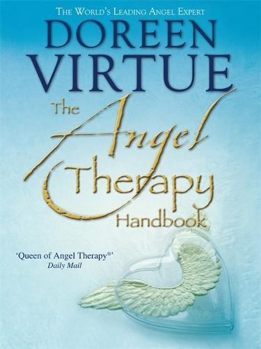 The Angel Therapy Handbook. Doreen Virtue