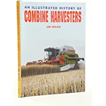 An Illustrated History of Combine Harvesters