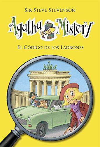 El Código De Los Ladrones (Agatha Mistery) por Sir Steve Stevenson