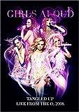 Girls Aloud: Tangled Up Tour 2008 [DVD]