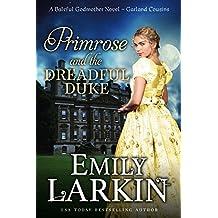 Primrose and the Dreadful Duke: A Baleful Godmother Novel (Garland Cousins Book 1) (English Edition)