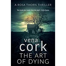 The Art of Dying (Rosa Thorn Thriller Book 2)