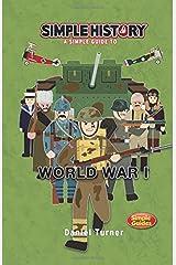 Simple History: World War I Paperback