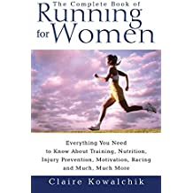 The Complete Book Of Running For Women