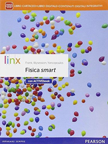 Fisica smartLIM. Per le Scuole superiori. Con e-book. Con espansione online. Con libro