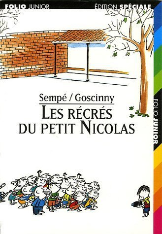 Les Recres Du Petit Nicolas par Sempe, Goscinny