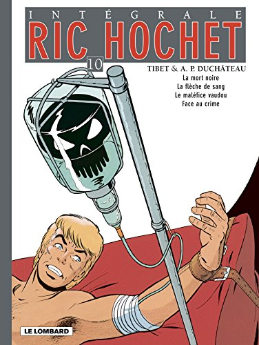 Ric Hochet - Intégrale - tome 10 - Ric Hochet - Intégrale