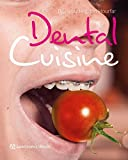 Die besten Dental Bücher - Dental Cuisine Bewertungen