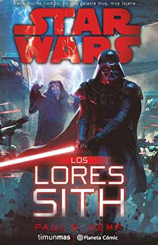 Star Wars Los Lores Sith (novela) (Star Wars: Novelas)