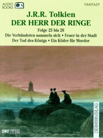 Der Herr der Ringe, Cassetten, Tl.25-28, Die Verbündeten sammeln sich