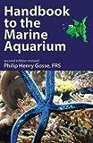 Handbook to the Marine Aquarium