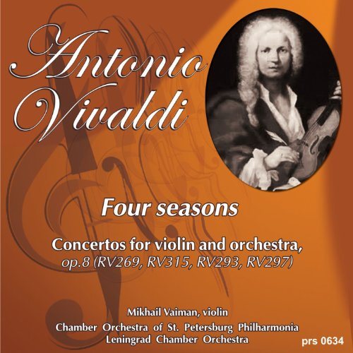 Antonio Vivaldi. Four Seasons. Concertos for Violin and Orchestra, Op.8: Concerto No.1 in E Major,
