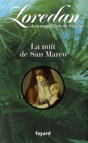 Les mystères de Venise, Tome 2 : La nuit de San Marco