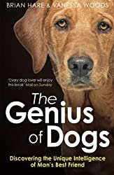 Genius of Dogs: Discovering The Unique Intelligence Of Man's Best Friend