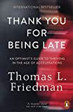 #6: Thank You for Being Late: An Optimist's Guide to Thriving in the Age of Accelerations