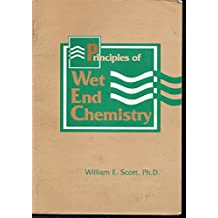 Principles of Wet End Chemistry