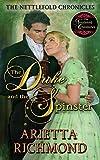 #10: The Duke and the Spinster: Clean Regency Romance (The Nettlefold Chronicles Book 1)
