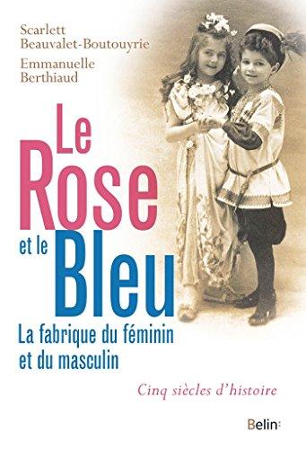 le-rose-et-le-bleu-la-fabrique-du-fminin-et-du-masculin