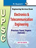 UPSC Electronic & Telecommunication Engineering (Solved) Papers: Electronica & Telecommunication Engineering Previous Years Papers' (Solved)