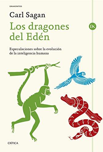Los dragones del Edén: Especulaciones sobre la evolución de la inteligencia humana (Drakontos) por Carl Sagan