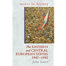 Access To History: The Eastern & Central European States, 1945-92