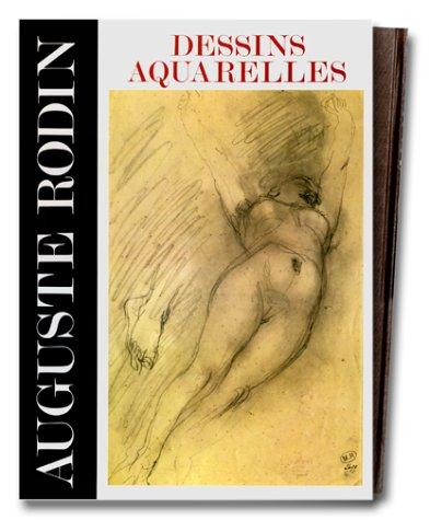 Auguste Rodin : dessins et aquarelles par Claudie Judrin