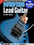 Improvising Lead Guitar Lessons: Teach Yourself How to Play Guitar (Free Audio Available) (Progressive) (English Edition)