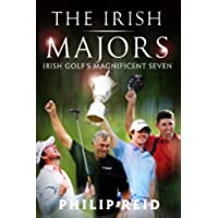 The Irish Majors: The Story Behind the