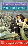 Telecharger Livres La Nuit de l iceberg (PDF,EPUB,MOBI) gratuits en Francaise