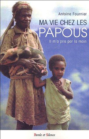 Ma vie chez les Papous : Il m'a pris par la main !
