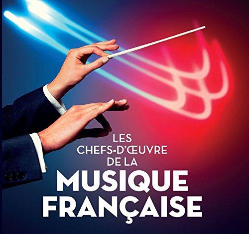 Les Chefs d'Oeuvre de la Musique Française