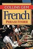 French Phrase Finder (Collins Gem)