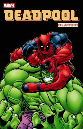 2-8: Deadpool Classic Volume 2 TPB