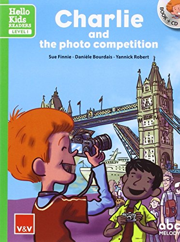 CHARLIE AND THE PHOTO COMPETITION (HELLO KIDS): Charlie And The Photo Competition. Book (+CD): 000001 (hello Kids readers) - 9788468238807