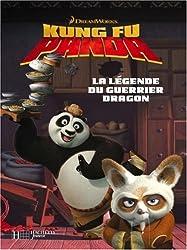 Kung Fu Panda : La légende du guerrier dragon