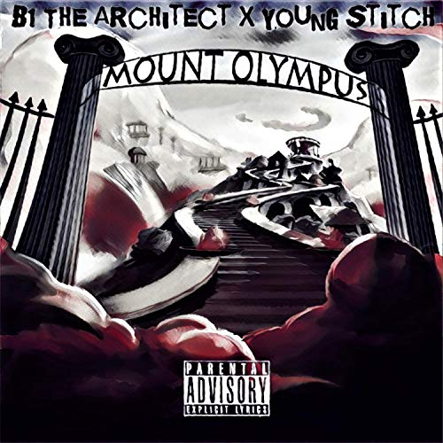 Mount Olympus (feat. Young Stitch) [Explicit] Mount Olympus