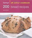 Hamlyn All Colour Cookbook 200 Bread Recipes by Joanna Farrow, Hamlyn Cookbooks (2009)