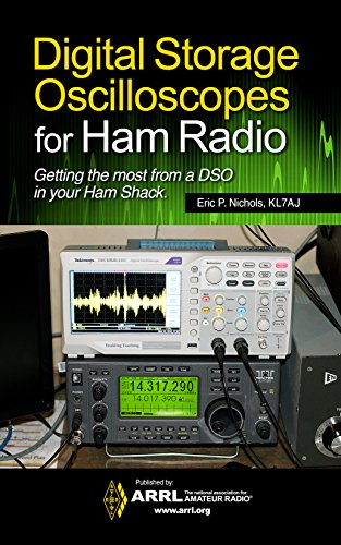 Digital Storage Oscilloscopes for Ham Radio (English Edition)
