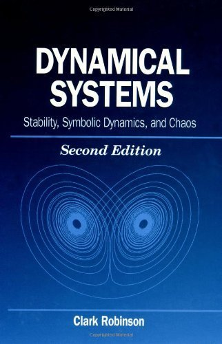 Dynamical Systems: Stability, Symbolic Dynamics, and Chaos (Studies in Advanced Mathematics) 2nd edition by Robinson, Clark (1998) Hardcover
