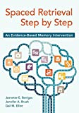 Image de Spaced Retrieval Step by Step: An Evidence-Based Memory Intervention (English Edition)